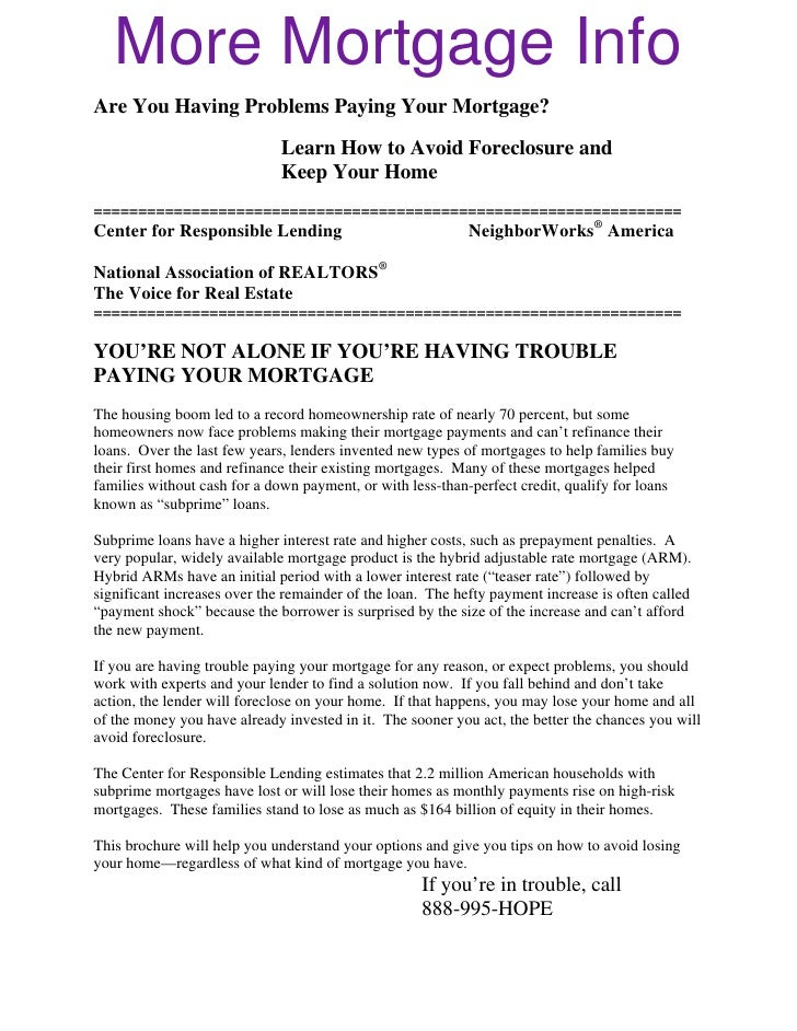More Mortgage Info Are You Having Problems Paying Your Mortgage?                                Learn How to Avoid Foreclo...