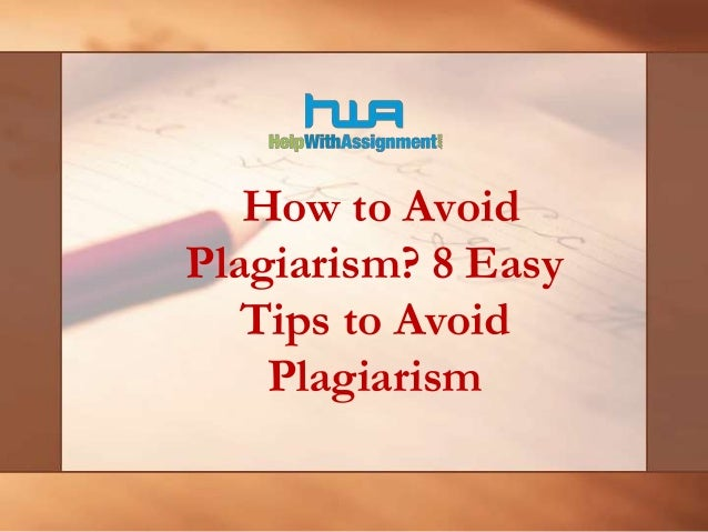 How to Avoid Plagiarism? 8 Easy Tips to Avoid Plagiarism