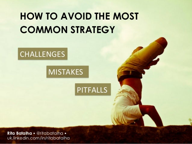 HOW TO AVOID THE MOST      COMMON STRATEGY      CHALLENGES                           MISTAKES                     ...
