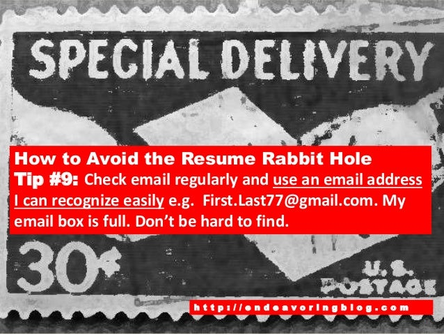 How to Avoid the Resume Rabbit Hole: Top 10 Tips
