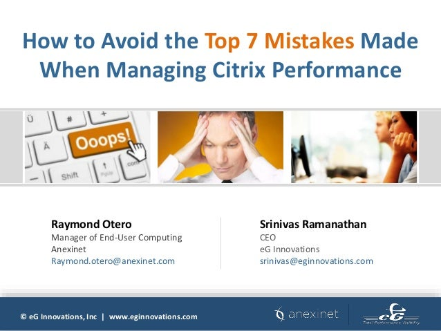 How to Avoid the Top 7 Mistakes Made When Managing Citrix