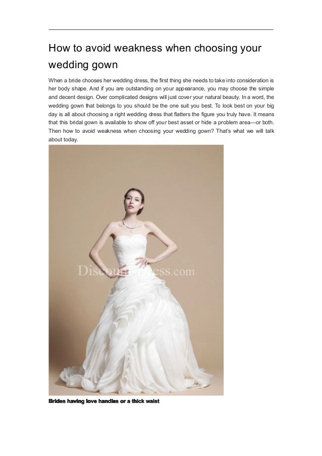 How to avoid weakness when choosing your wedding gown