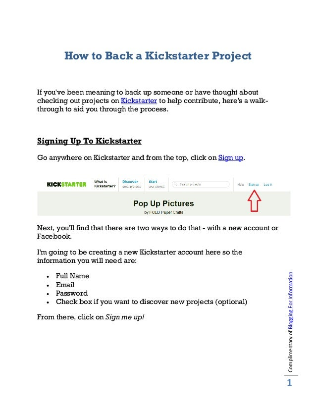 How to Back a Kickstarter ProjectIf youve been meaning to back up someone or have thought aboutchecking out projects on Ki...