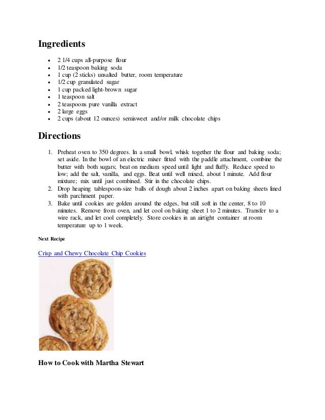 Ingredients  2 1/4 cups all-purpose flour  1/2 teaspoon baking soda  1 cup (2 sticks) unsalted butter, room temperature...