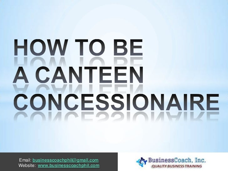 How to be a canteen concessionaire