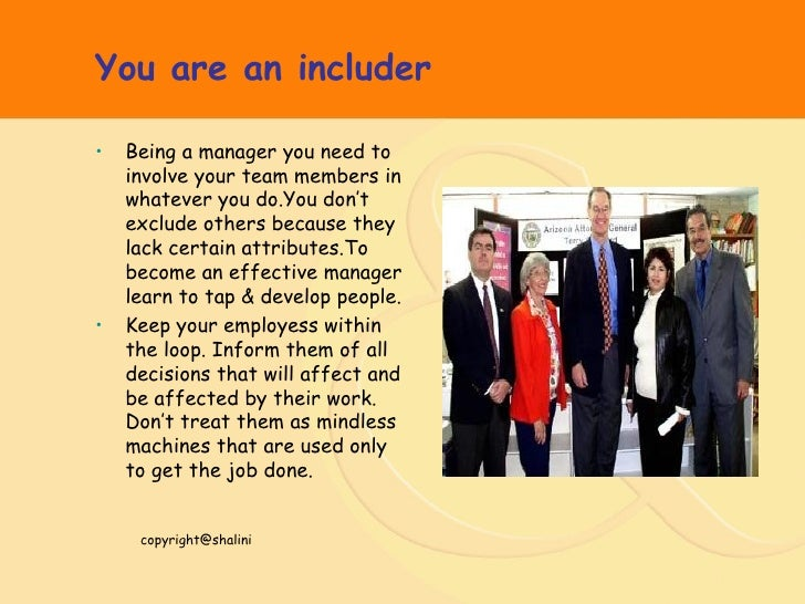 you are an includer being a manager you need - Being A Manager Why Do You Want To Be A Manager