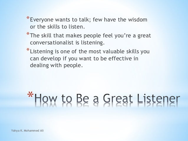 How to be a great listener Slide 2