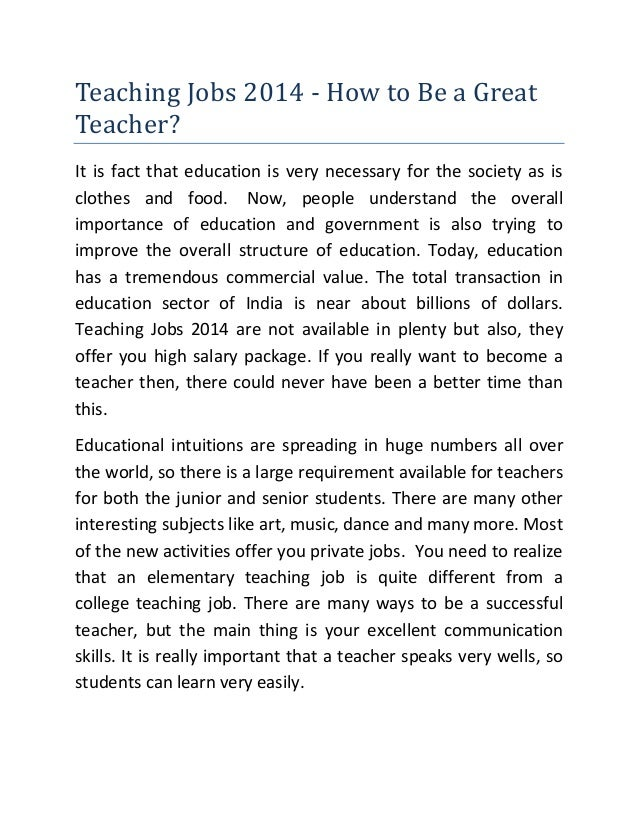 Teaching Jobs 2014 - How to Be a Great Teacher? It is fact that education is very necessary for the society as is clothes ...