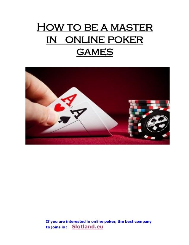 How to be good at poker online the wood free online