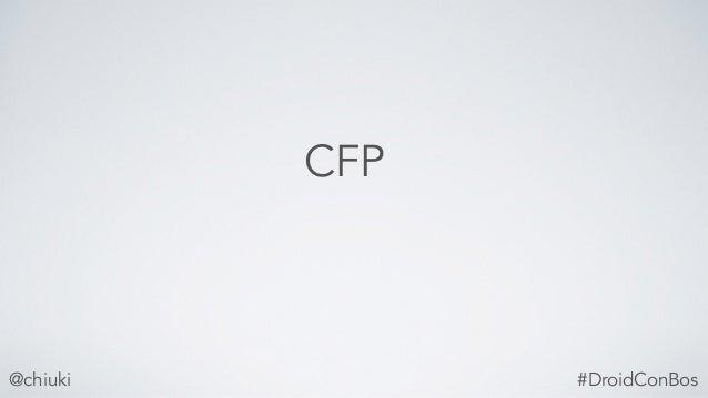 @chiuki CFP #DroidConBos