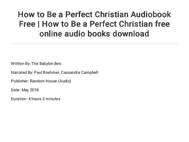 How to be a perfect christian audiobook free | how to be a perfect ch….
