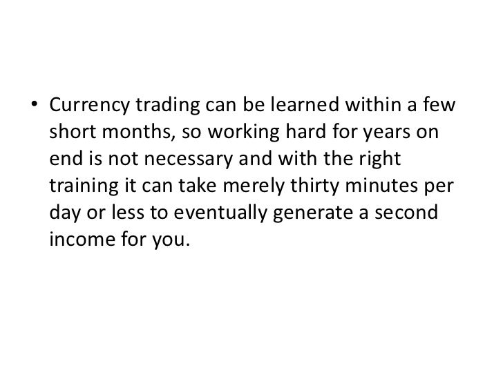 How to be a currency trader