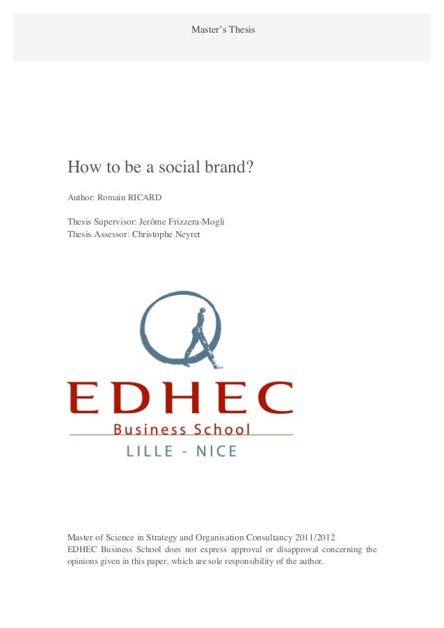 Romain RICARD                  Master's ThesisHow to be a social brand?                                                  1...