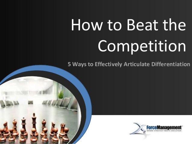 How to Beat the Competition Importance | Impact | Introduction  5 Ways to Effectively Articulate Differentiation