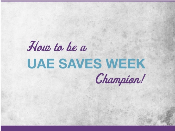 How to be a UAE saves week champion