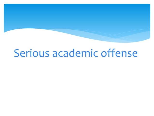 Serious academic offense!