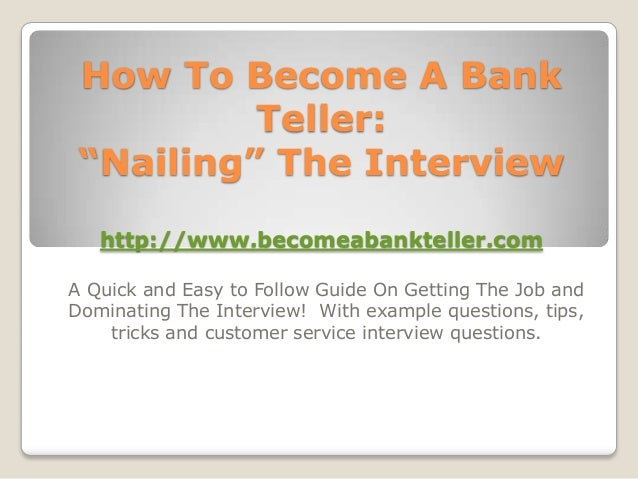 how to become a bank teller nailing the interview http