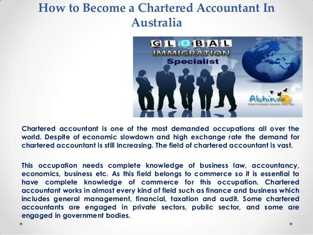 How to Become a Chartered Accountant In Australia  Chartered accountant is one of the most demanded occupations all over t...
