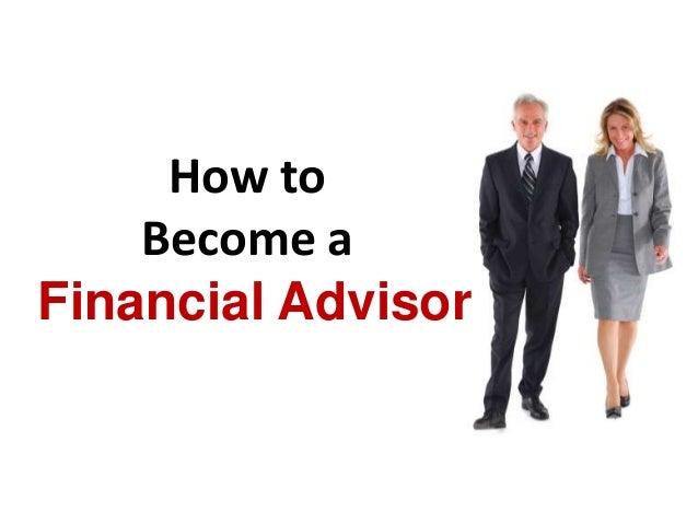 Financial AdvisorHow toBecome a