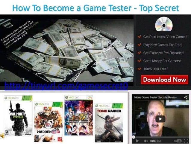 How To Become a Game Tester - Top Secret  http://tinyurl.com/gamesecret0