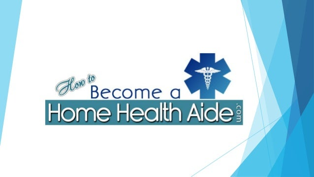 How To Become A Health Care Aide