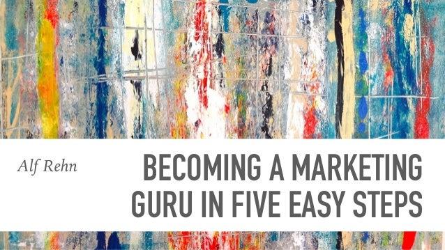 How To Become A Modern Guru