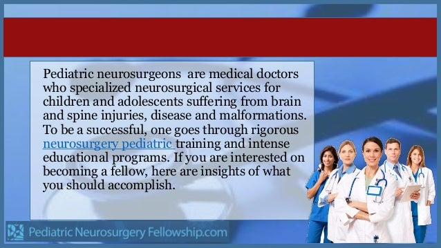 requirements to become a neurosurgeon I have wanted to become a doctor and save peoples lives ever since i was 6 years old i am now 13 years old and discovering that i really want to become a neurosurgeon.
