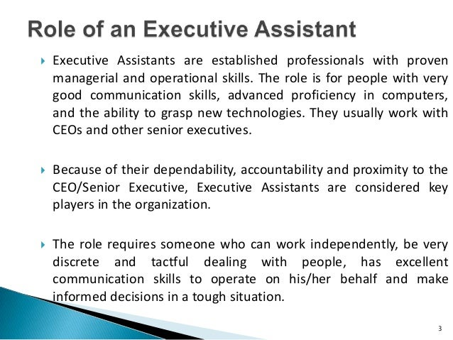 2; 3.  Executive Assistants Are Established Professionals With Proven  Managerial ...  Executive Assistant