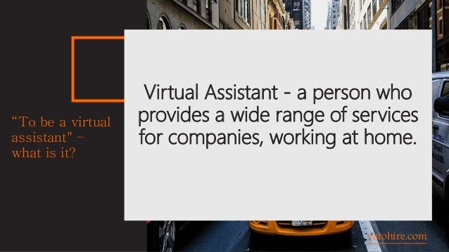 """vatohire.com Virtual Assistant - a person who provides a wide range of services for companies, working at home. """"To be a v..."""