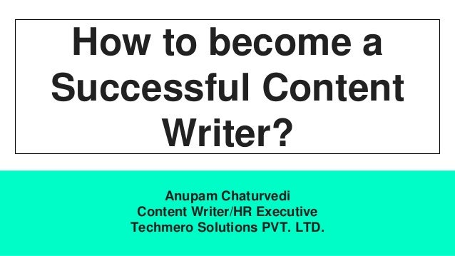 how to be a successful content writer