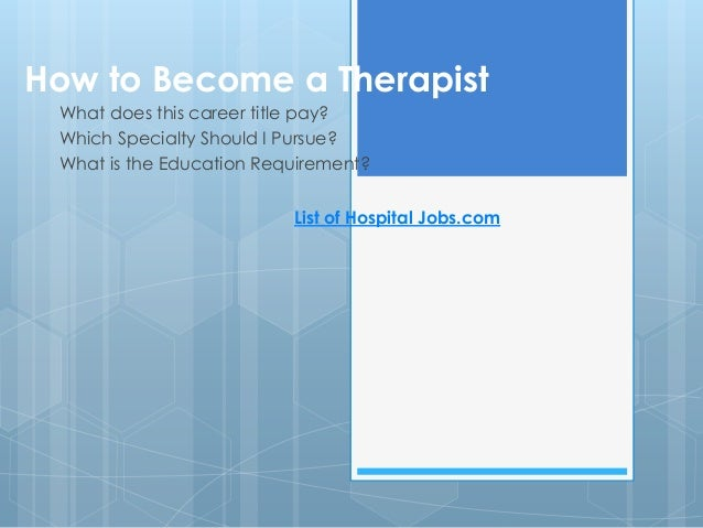 how to become a therapist, Human Body