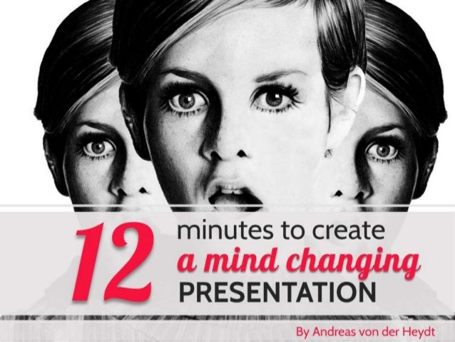 © Andreas von der Heydt – 12 minutes to create a mind changing presentation
