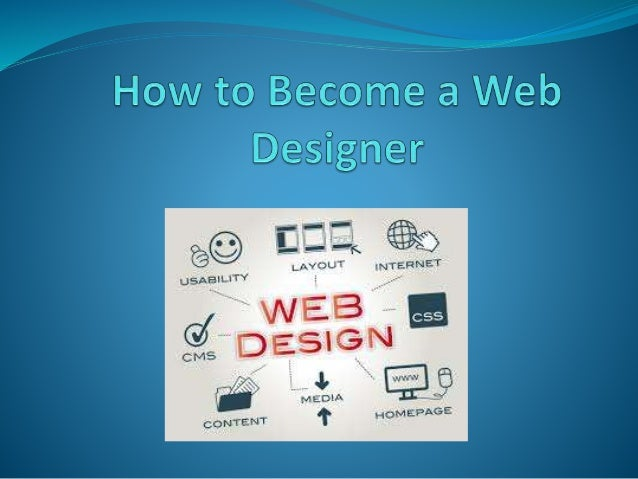 Introduction  The Web Designing Is Most Popular And Profession These Days.  The Web Designs Steps For How To Become ... Nice Design