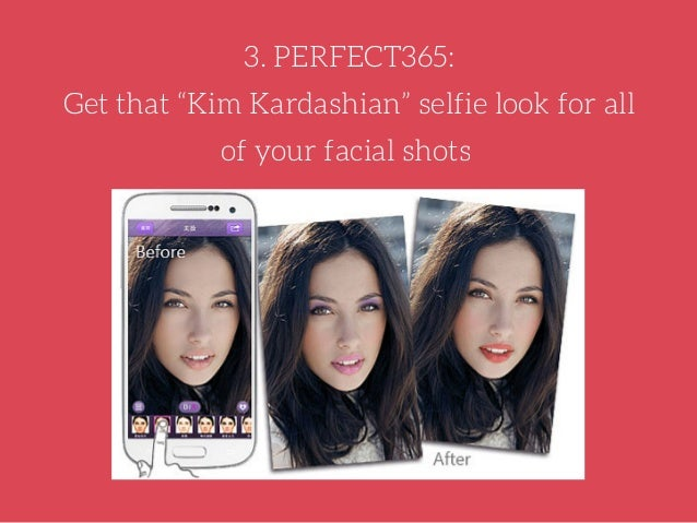 Perfect365 allows you to create different looks for your face shots including natural, sweet, or dramatic. You can even ta...