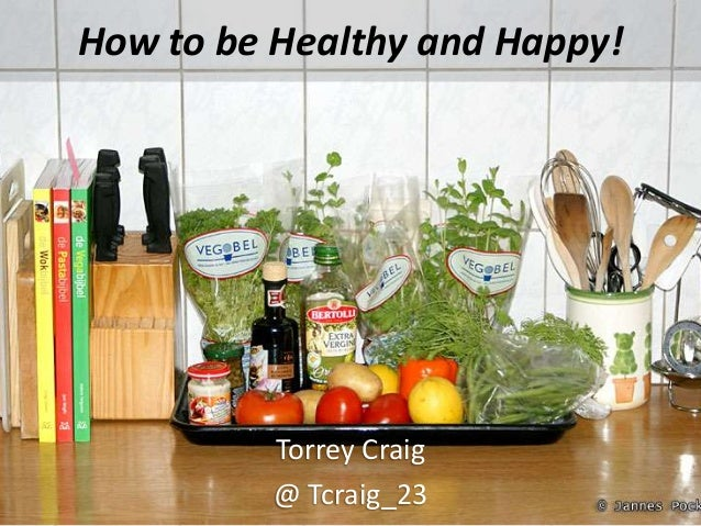 How to be Healthy and Happy! Torrey Craig @ Tcraig_23