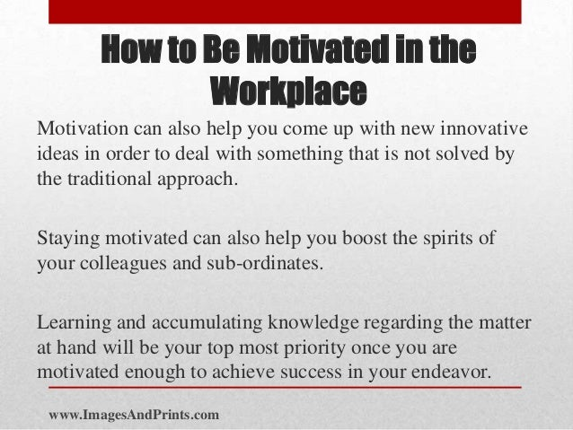how to stay motivated in the work place