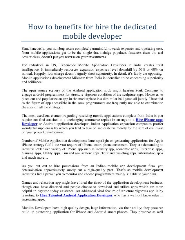 How to benefits for hire the dedicated mobile developer Simultaneously, you humbug rotate completely unmindful towards exp...
