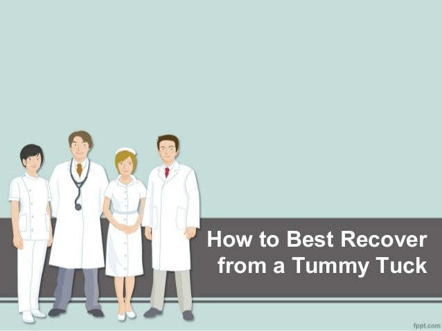 How to Best Recoverfrom a Tummy Tuck