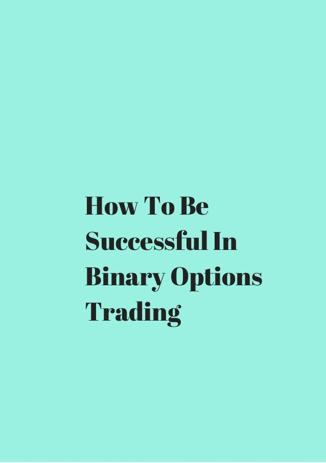 Successful binary option traders