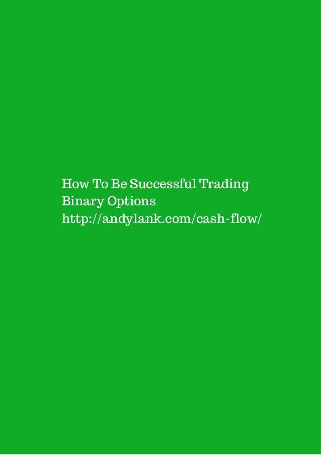 Binary option traders insight