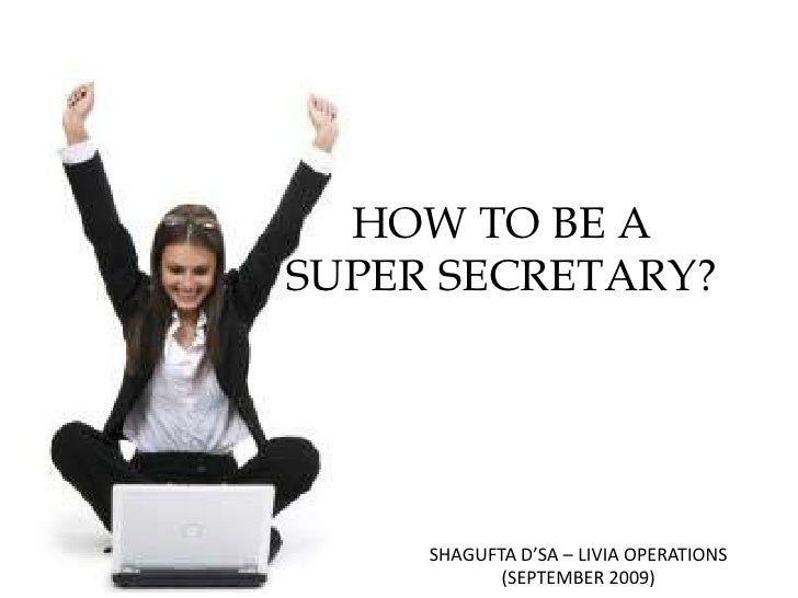 how to be the super secretary