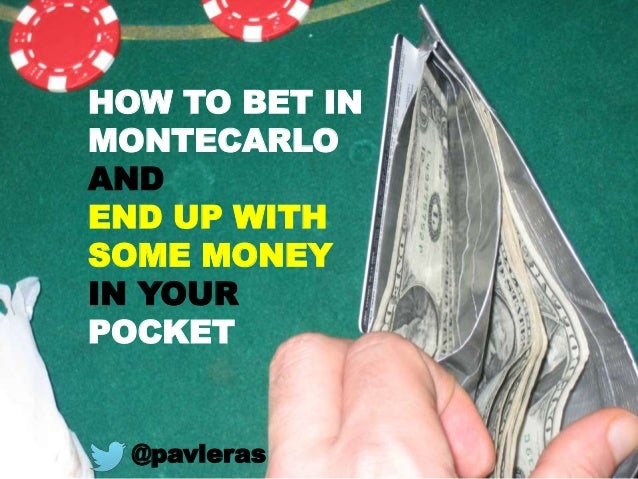 HOW TO BET IN MONTECARLO AND END UP WITH SOME MONEY IN YOUR POCKET @pavleras