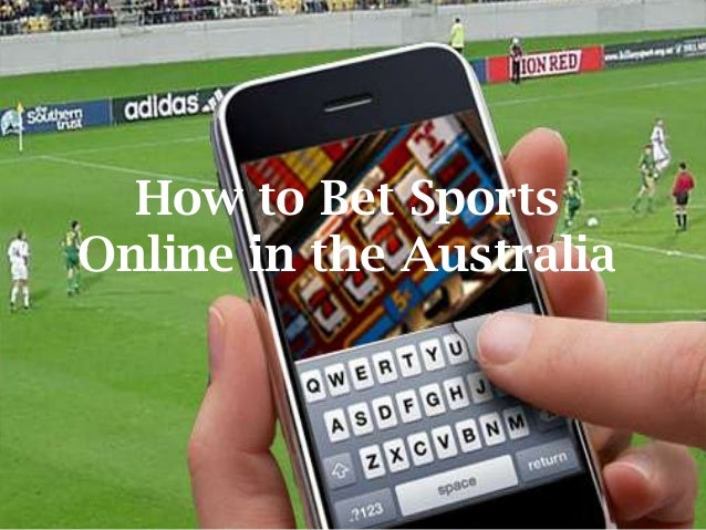 How to Bet Sports Online in the Australia
