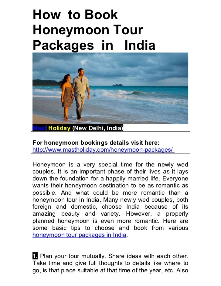 How to BookHoneymoon TourPackages in IndiaMast Holiday (New Delhi, India)For honeymoon bookings details visit here:http://...