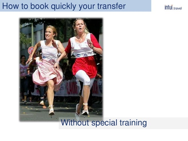 Without special training How to book quickly your transfer