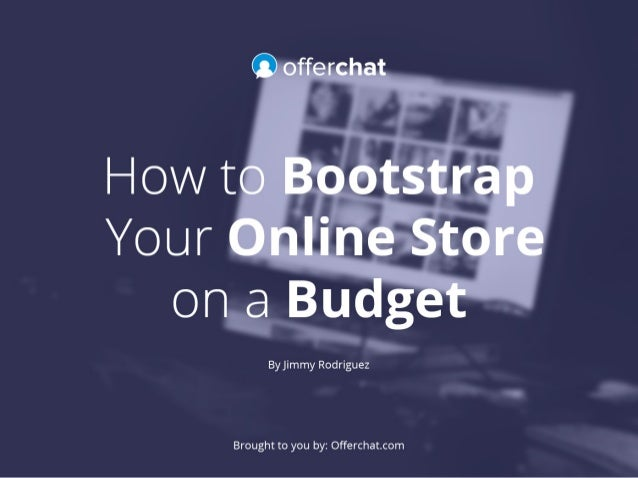 How to Bootstrap Your Online Store on a Budget