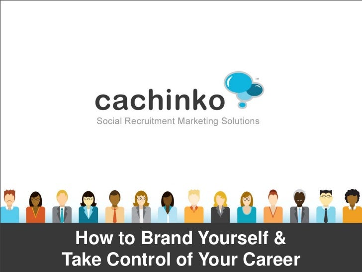 How to Brand Yourself &Take Control of Your Career      Contact Heather at heather@comerecommended.com