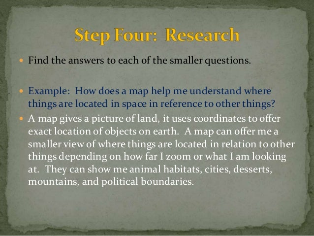  Find the answers to each of the smaller questions.   Example: How does a map help me understand where  things are locat...