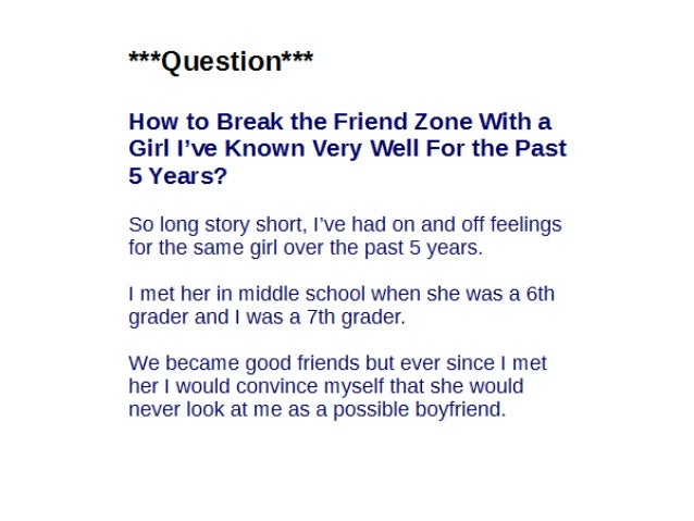 How to Break the Friend Zone With a Girl and Make Her Want