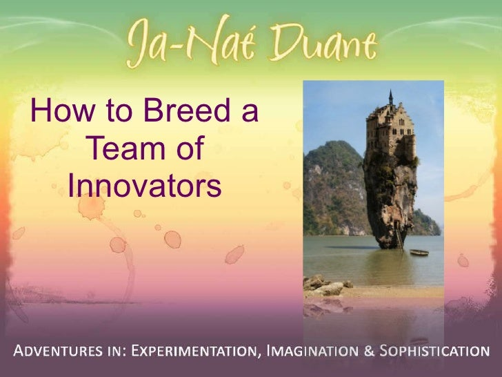 How to Breed a Team of Innovators
